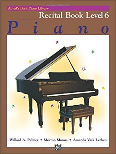 Alfreds Basic Piano Library: Recital Book Bk 6 Paperback