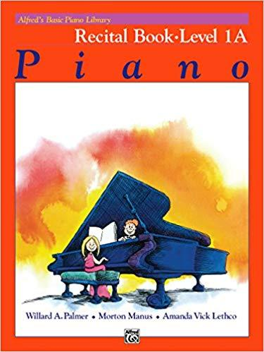 Alfreds Basic Piano Library: Recital Book Level 1A