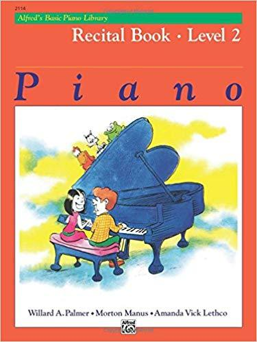 Alfreds Basic Piano Library: Recital Book Level 2
