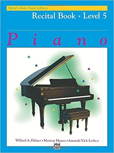 Alfreds Basic Piano Library: Recital Book Level 5