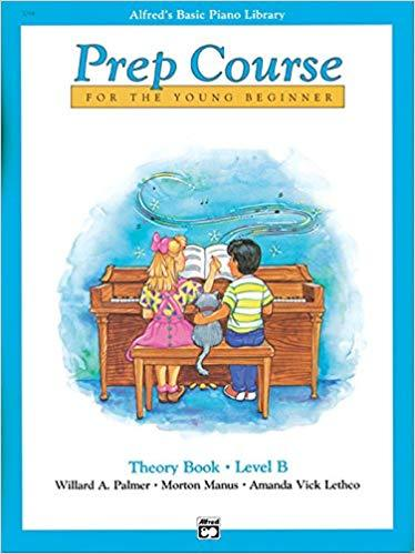 Alfreds Basic Piano Prep Course Theory Book B: For the Young Beginner