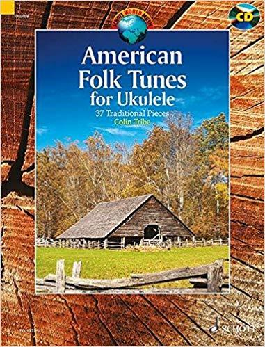 American Folk Tunes for Ukulele: 37 Traditional Pieces Paperback