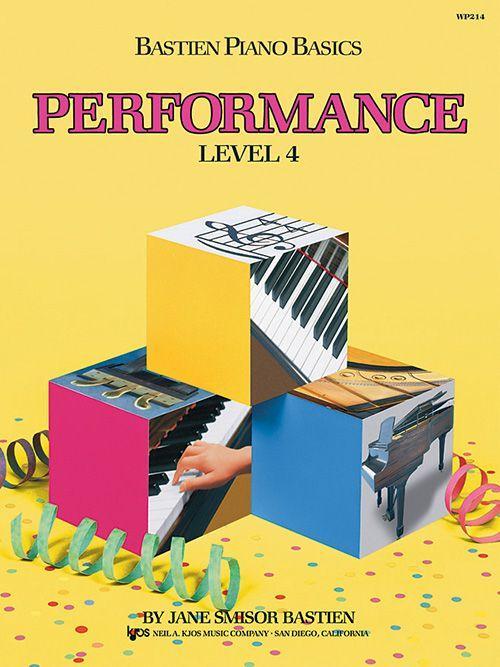 Bastien Piano Basics: Level 4 - Performance