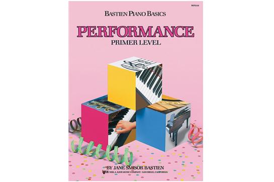 Bastien Piano Basics: Primer Level - Performance