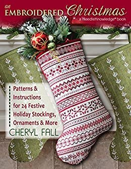 An Embroidered Christmas By Cheryl Fall