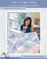 Edge-to-Edge Quilting on Your Emb Machine Book