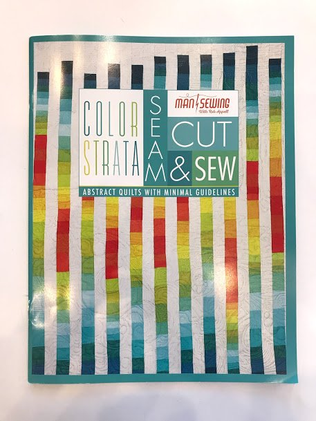 Color Strata: seam, cut and sew by Man Sewing