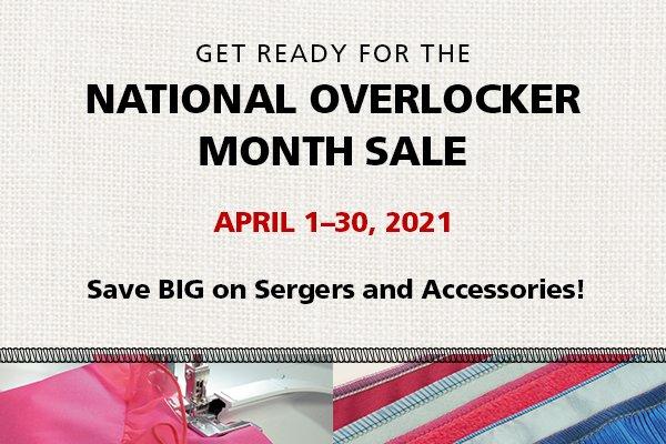 National Overlocker Sale April 1 - 30, 2021