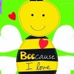 Huggable & Loveable Books - Beecause