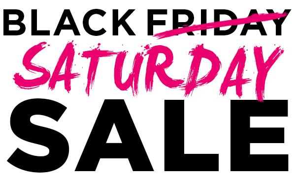 Black Friday on Saturday