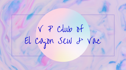 learn more about V P club of El Cajon Sew & Vac