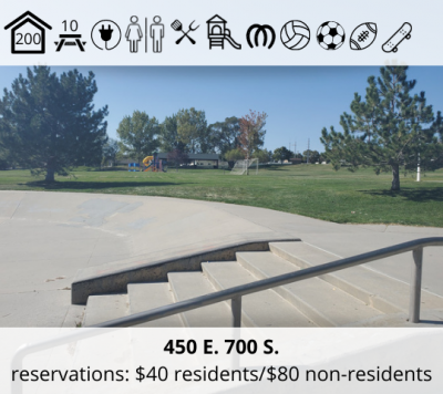 Rotary Constitution Park is located at 450 E. 700 S. It features a bowery with capacity for 200, ten picnic tables, power, restrooms, grill, playground, horseshoe pit, volleyball stands, soccer field, football field, and a skateboard park. Reservation fee is $40 for residents and $80 for non-residents.