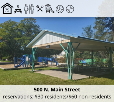 Snow Park is located at 500 N. Main Street. It features a bower with capacity for 75, eight picnic tables, restrooms, grill, playground, volleyball stands and a softball field. Reservation fee is $30 for residents and $60 for non-residents.