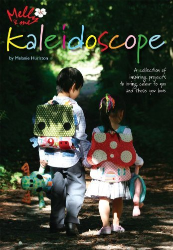 Melly & Me: Kaleidoscope by Melanie Hurlston
