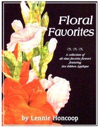 Floral Favorites featuring Hot Ribbon Applique by Lennie Honcoop