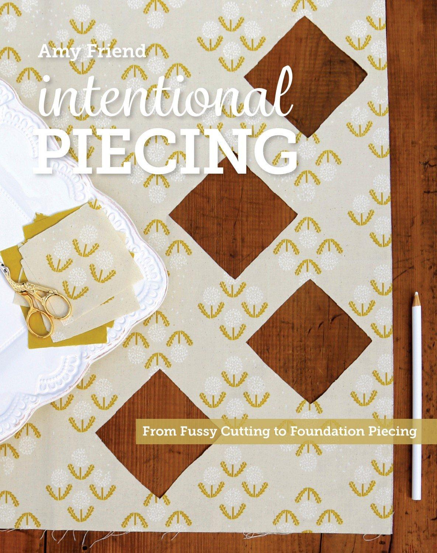 Intential Piecing