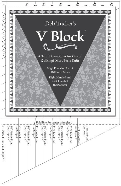 Deb Tucker's V Block Ruler