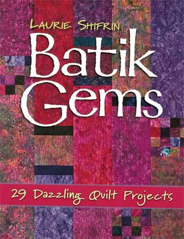 Batik_Gems by Laurie Shifrin