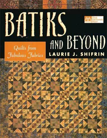 Batiks_and_Beyond by Laurie Shifrin