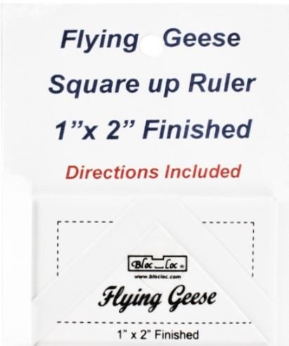 Flying Geese Sq Up Ruler 1 inch X 2 inch Finished Bloc Loc