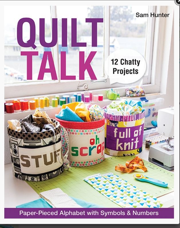 Quilt Talk by Sam Hunter for CT Publishing