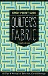 Quilters Fabric Handy Pocket Guide by Alex Anderson