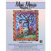 Mini Mosaic Quilts TINY HOUSE by Cheryl Lynch