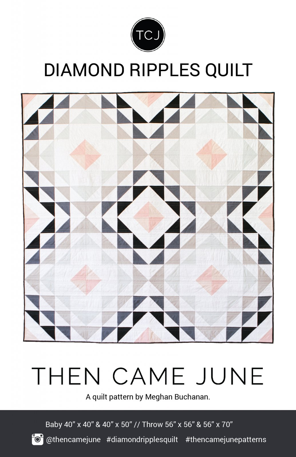 Diamond Ripples Quilt by Then Came June