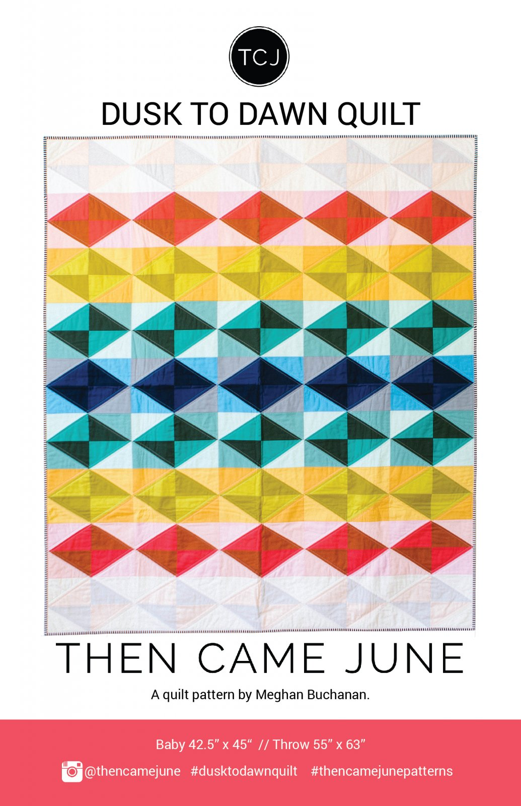 Dusk to Dawn Quilt by Then Came June