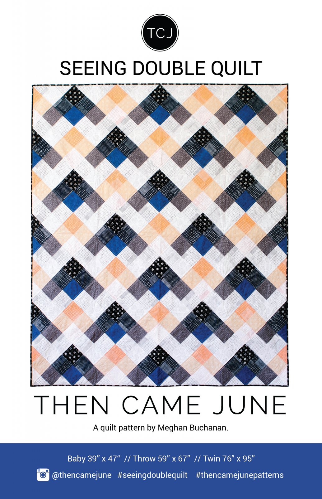 Seeing Double Quilt by Then Came June