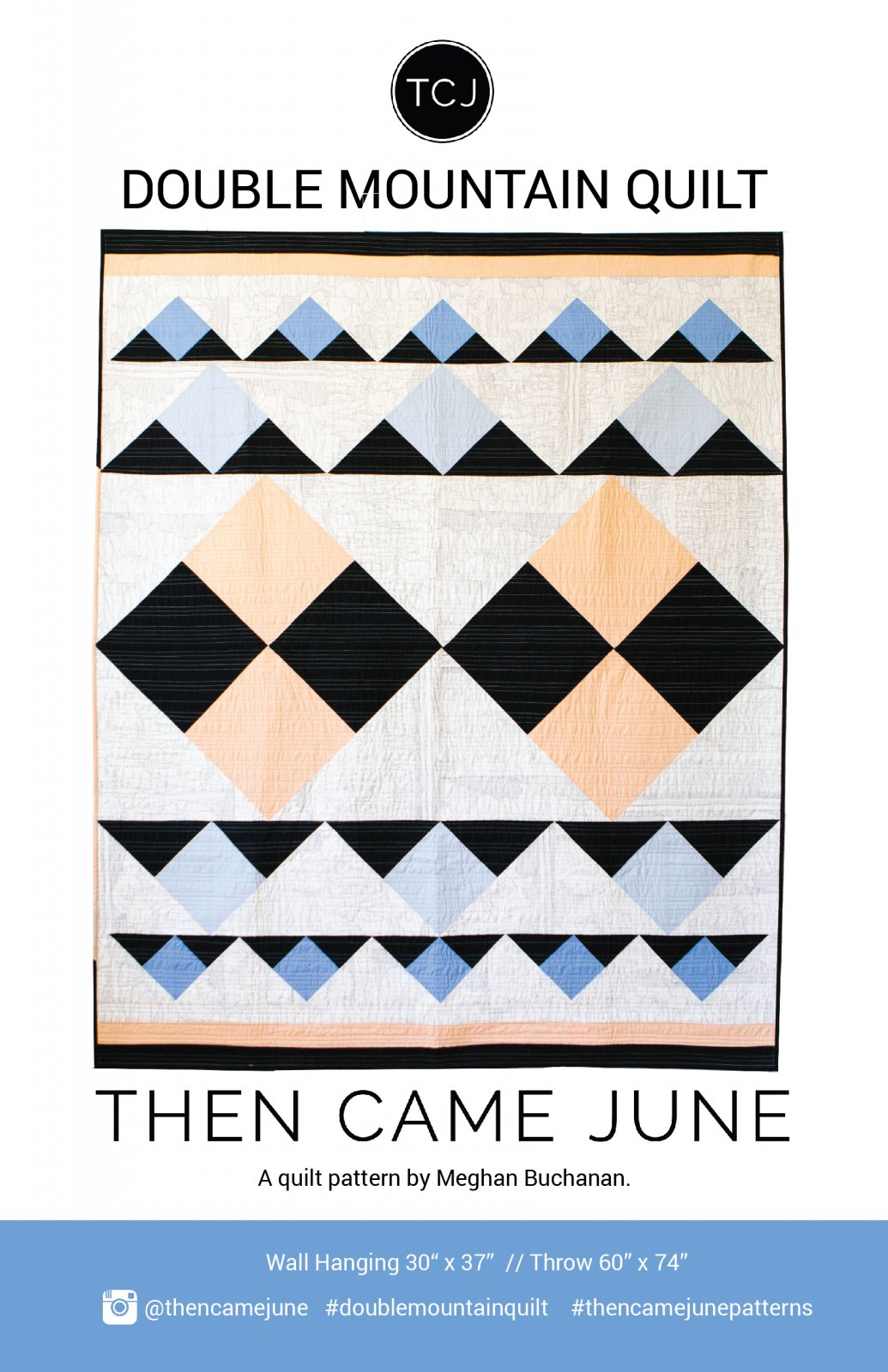 Double Mountain Quilt by Then Came June
