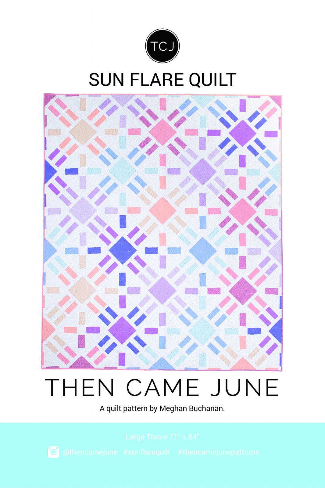 Sun Flare Quilt by Then Came June