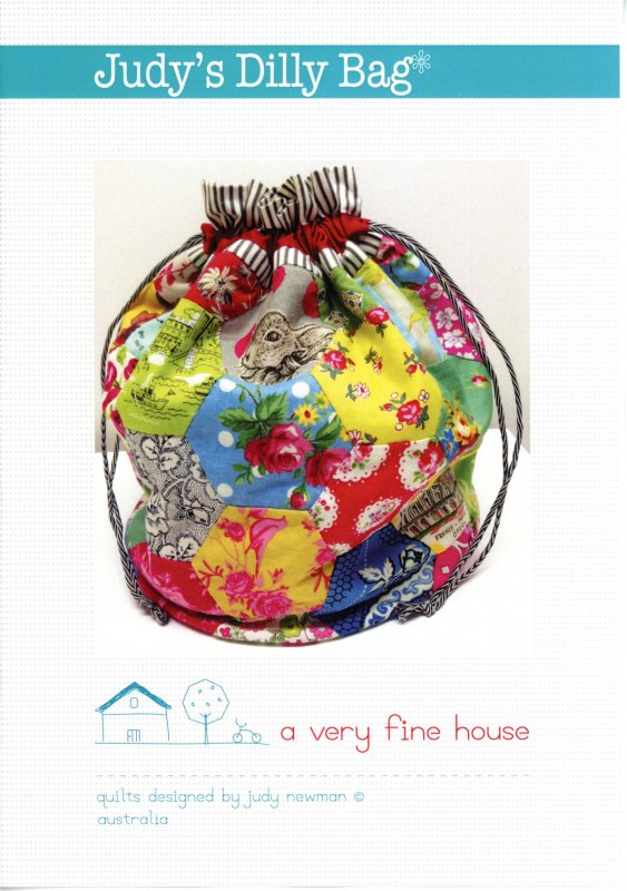 A Very Fine House - Judy's Dilly Bag by Judy Newman