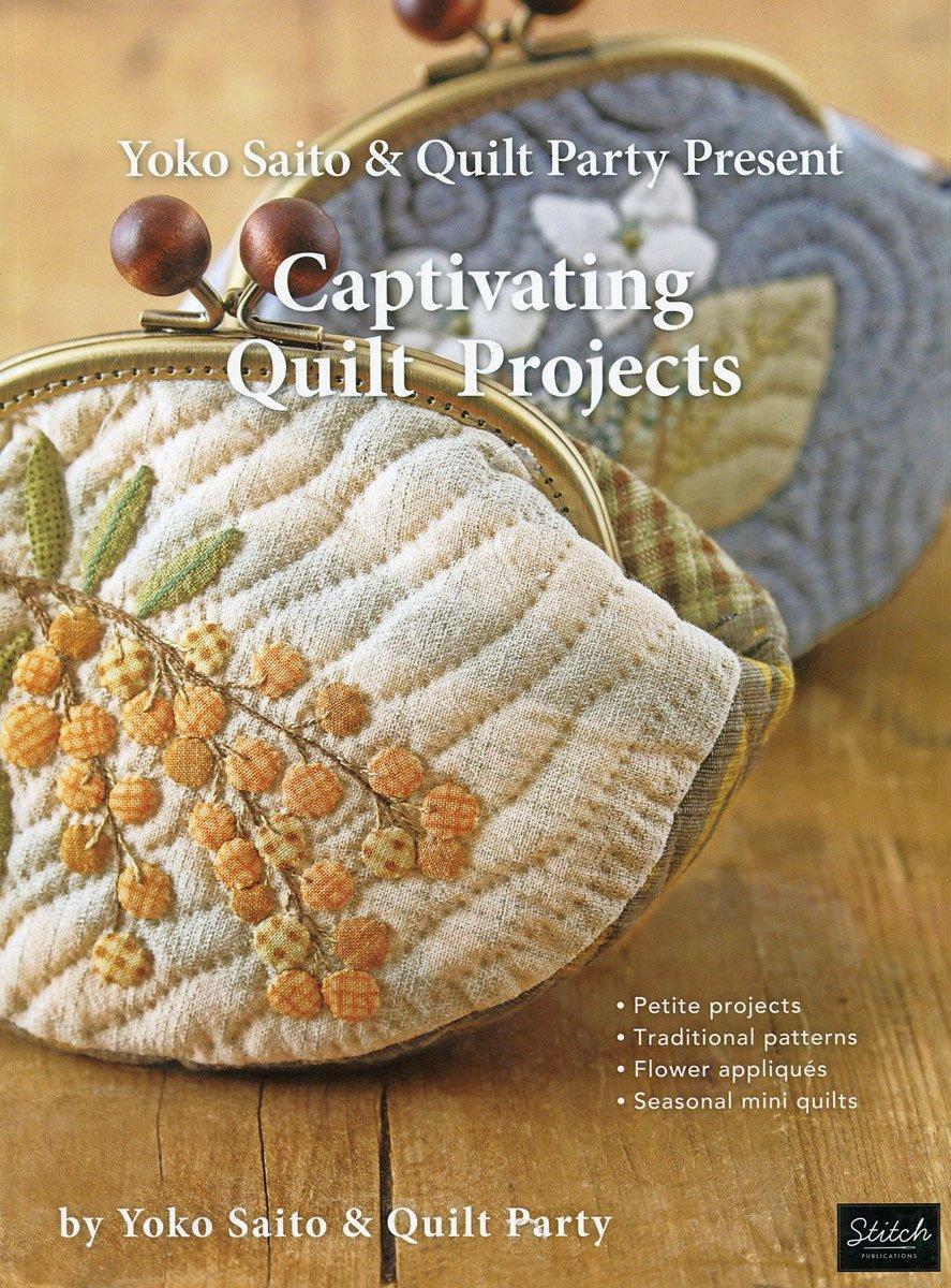 Captivating Quilt Projects - Yoko Saito