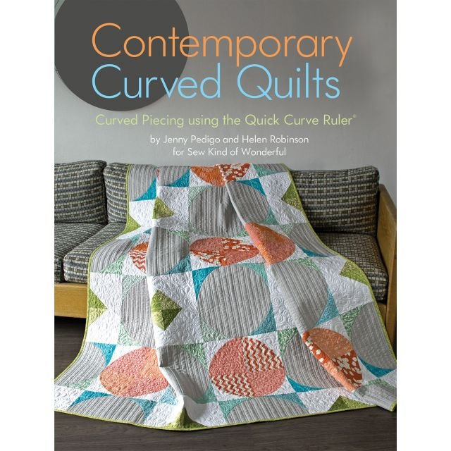 Sew Kind of Wonderful - Contemporary Curved Quilts