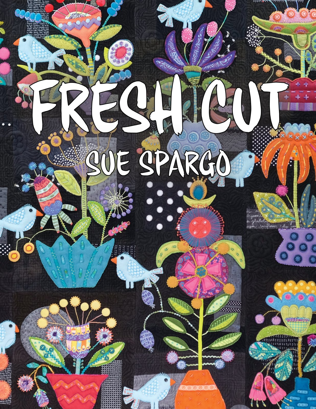 Sue Spargo - Fresh Cut Book