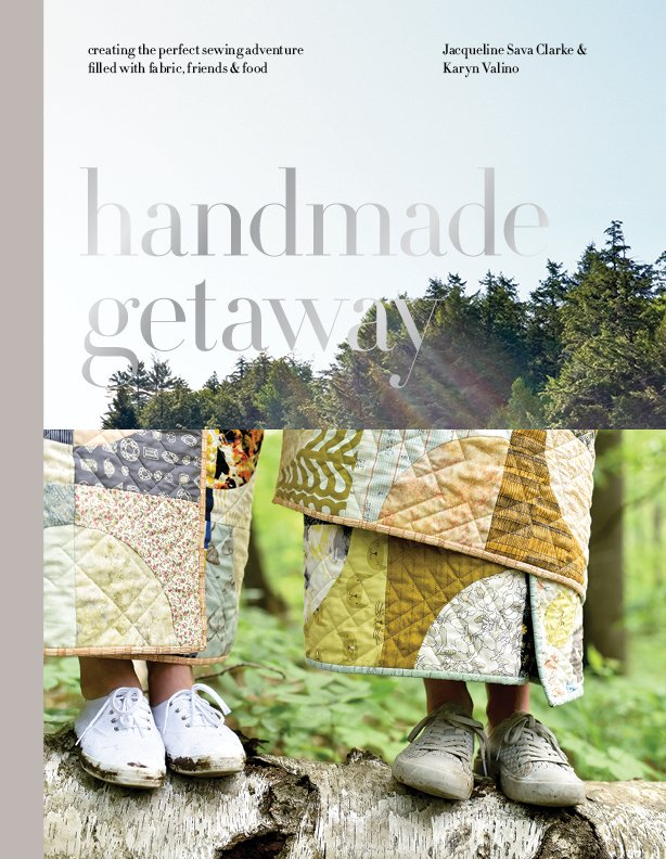 Handmade Getaway - By Jacqueline Sava Clarke & Karyn Valino