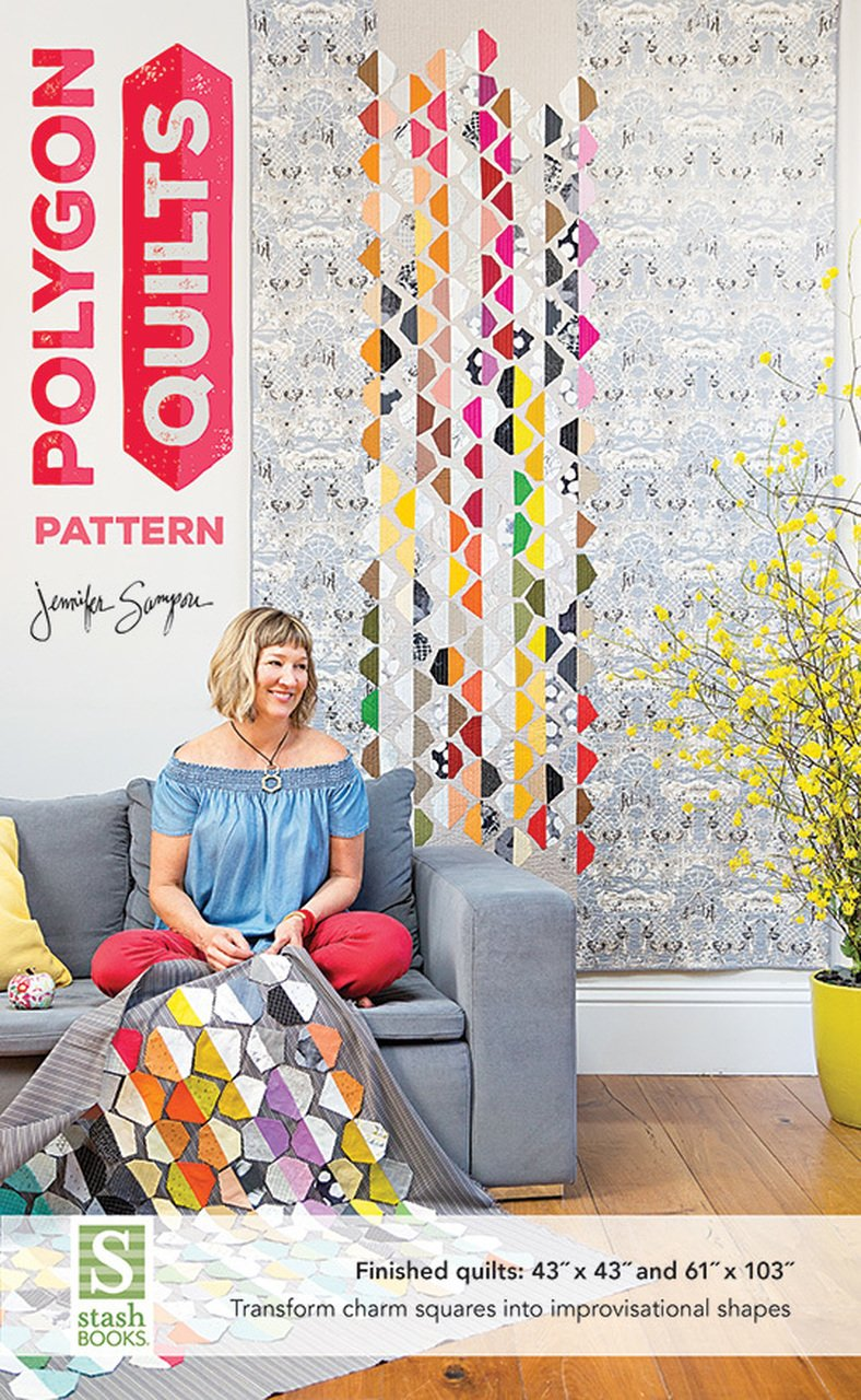 Jennifer Sampou - Polygon Quilts Pattern