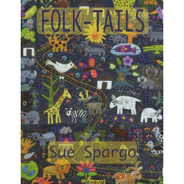 Sue Spargo - Folk Tails Book