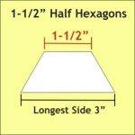 1-1/2 Half Hexagon