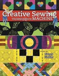 Creative Sewing Techniques by Machine Book