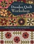 Dresden Quilt Workshop - Softcover