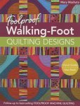 Foolproof Walking Foot Quilt Design Book