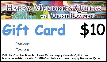 Happy Memories Quilts On-Line Store Gift Card
