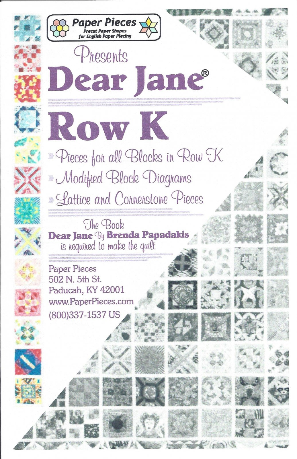 Dear Jane (Row K) EPP Paper Pieces Kit