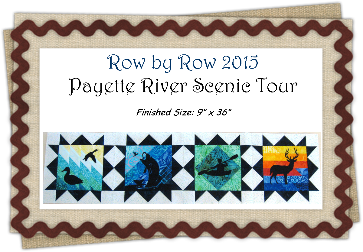 Payette River Scenic Tour Row By Row 2015 Pattern