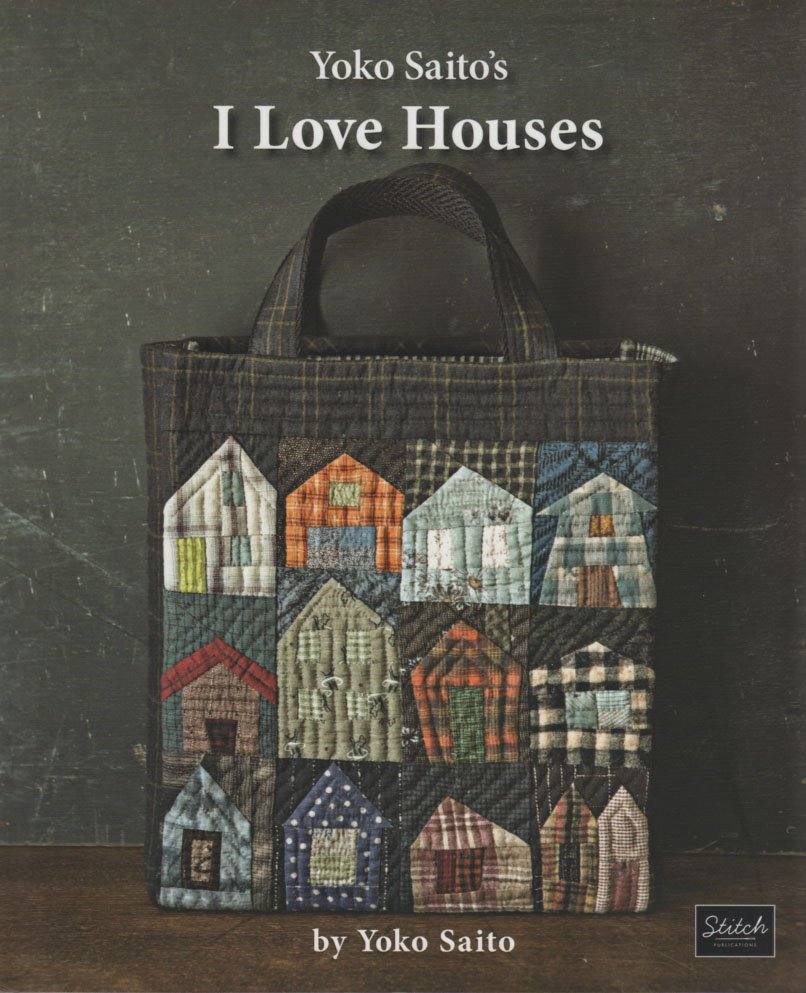 I Love Houses by Yoko Saito's