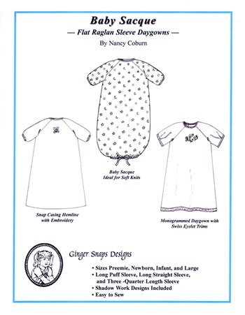 Baby Sacque - Flat Raglan Sleeve Daygowns - Ginger Snaps Designs