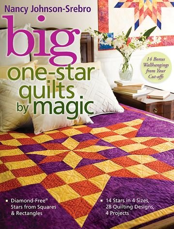 Big One-Star Quilts by Magic - Johnson-Srebro