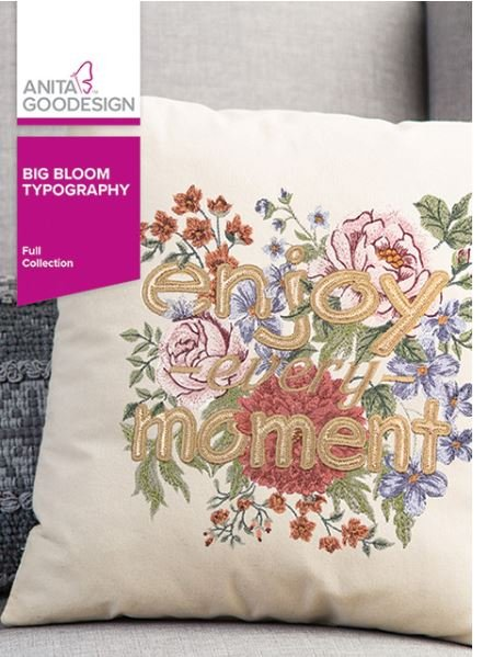 Anita Goodesign Big Bloom Typography Embroidery Designs
